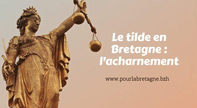 La Vice-Procureur de Brest a peur du tilde !
